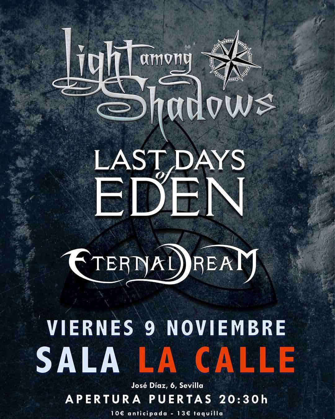 Light Among Shadows & Last Days of Eden & Eternal Dream