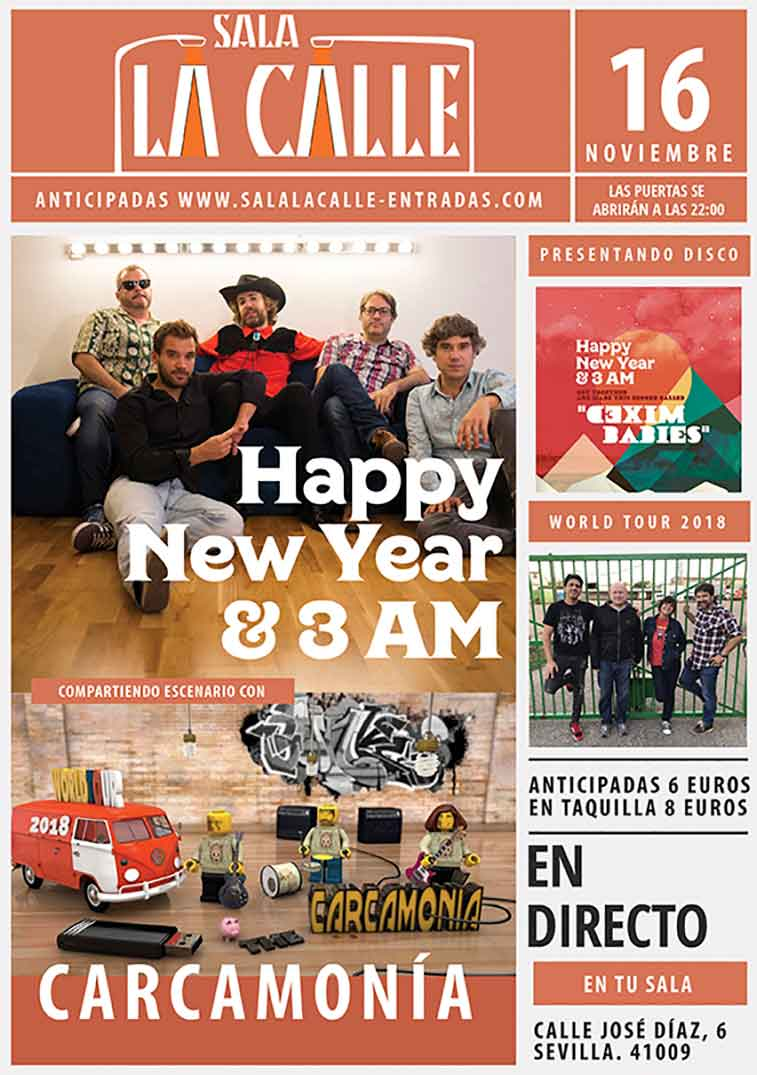Happy New Year & 3 AM + Carcamonía