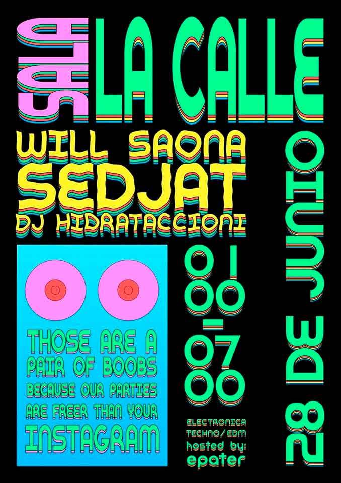 WILL SAONA + SARA BARBA SEDJAT + DJ HIDRATACCIONI