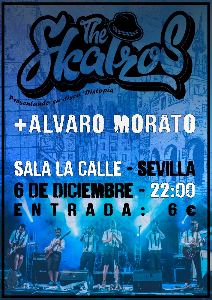 The Skalzos + Álvaro Morato